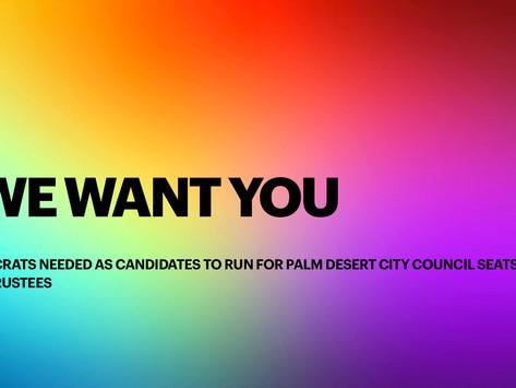 Democratic Candidates Needed