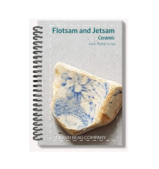 Flotsam and Jetsam: Ceramic