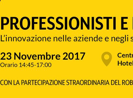 23 Novembre 2017 Professionisti e Industria 4.0 - Venezia Mestre
