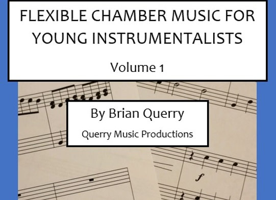 Flexible Chamber Music for Young Instrumentalists - Volume 1 ePrint