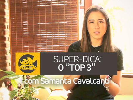 """Super Dica para os Pais: O """"Top 3"""""""
