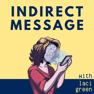 Indirect Message Podcast