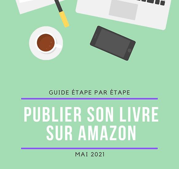 """Guide """"publier son livre sur Amazon"""""""