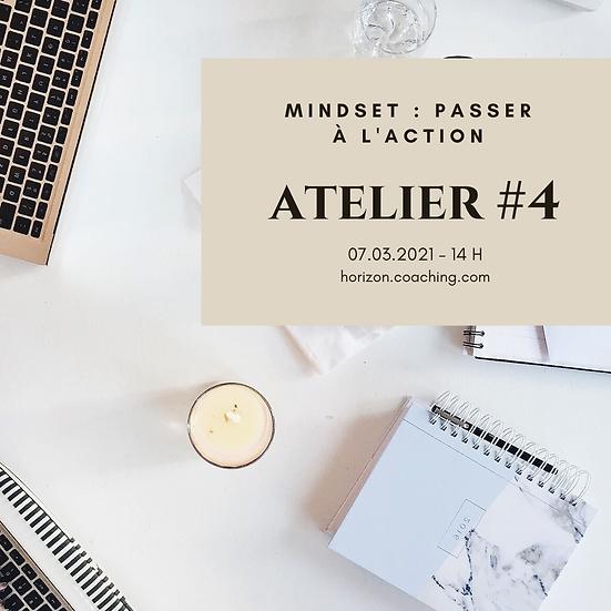 Atelier 4 : Mindset - Passer à l'action