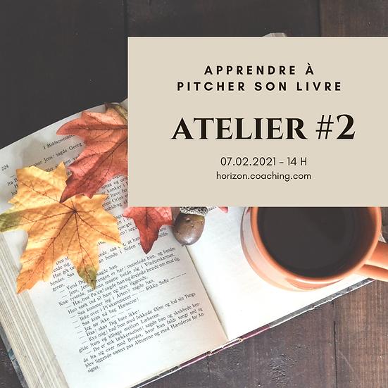 Atelier 2 : apprendre à pitcher son livre