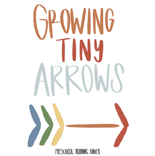 Growing Tiny Arrows Preschool Binder