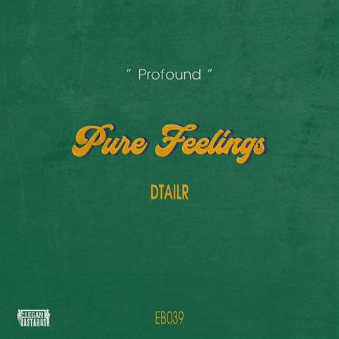 EB039 - DTAILR - Pure Feelings.jpg