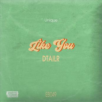 EB049 - DTAILR - Like You (artwork).jpg