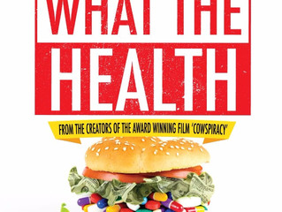 Qué opino del documental WHAT THE HEALTH