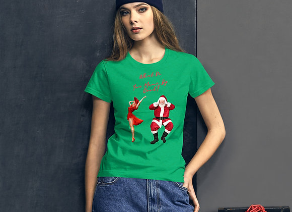 What Do You Mean By Good Santa Christmas Women's short sleeve t-shirt