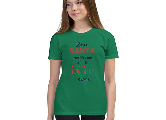 Dear Santa They Are the Naughty Ones Christmas Youth Short Sleeve T-Shirt