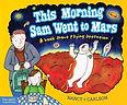 this morning sam went to mars.jpg