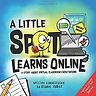little spot learns online.jpg