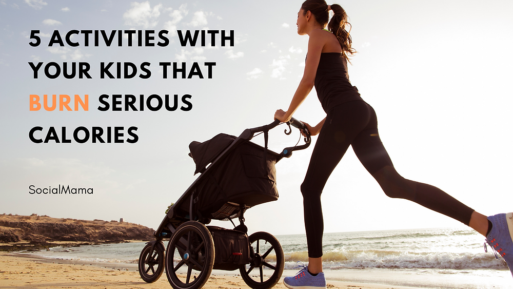5 Activities With Your Kids That Burn Serious Calories