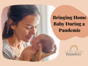 A Pediatrician's Complete Guide to Bringing Home a Newborn During a Pandemic