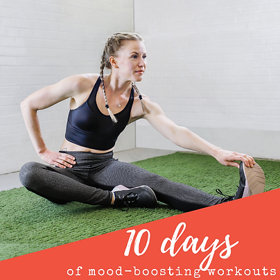 10 day mood boosting workouts_IG post.pn