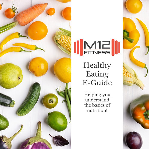 M12 Fitness Healthy Eating E-Guide