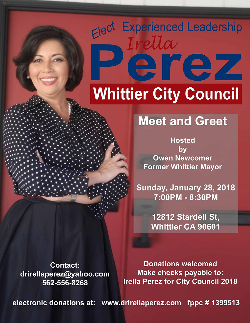 Please accept my invitation to my Meet and Greet. Hope you can come and help me get Elected to Whittier City Council   Sunday, January 28  7:00p.m to 8:30p.m.  At my residence:  12812 Stardell St.  Whittier, CA 90601