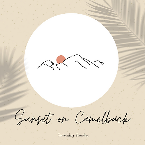 Sunset on Camelback - Embroidery Template PDF
