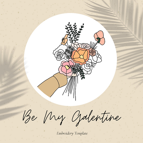 Be My Galentine - Embroidery Template PDF