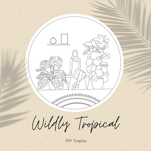 Wildly Tropical Embroidery Template