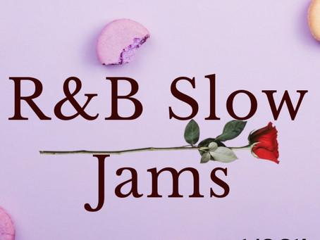 🚨 R&B Slow Jams