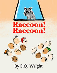 Raccoon! Raccoon! picture book by EQ Wright #MPRraccoon
