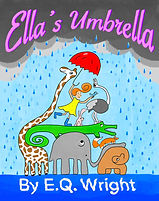 Ella's Umbrella by EQ Wright (Ella Tuesday picture book series)