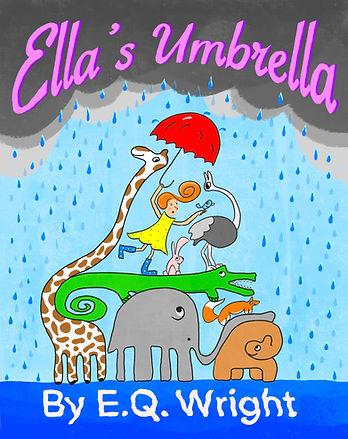 Ella's Umbrella by EQ Wright (Ella Tuesday picture book series) - cover