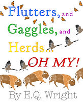 Flutters and Gaggles and Herds... Oh My! by EQ Wright
