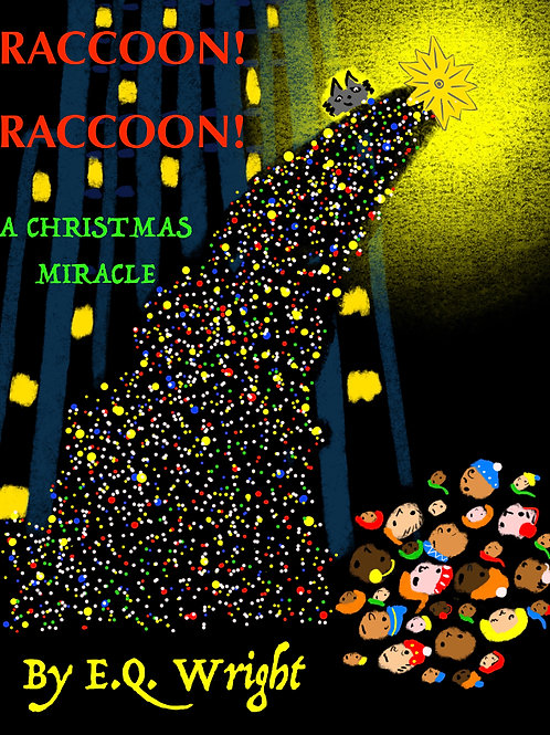 Raccoon! Raccoon! A Christmas Miracle (personalized autograph picture book)