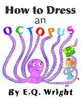 HOW_TO_DRESS_AN_OCTOPUS.jpg