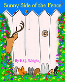 Sunny Side of the Fence by EQ Wright