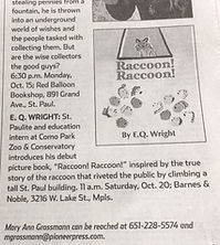 E.Q. Wright, Raccoon Raccoon, #mprraccoon, Pioneer Press, Mary Ann Grossmann