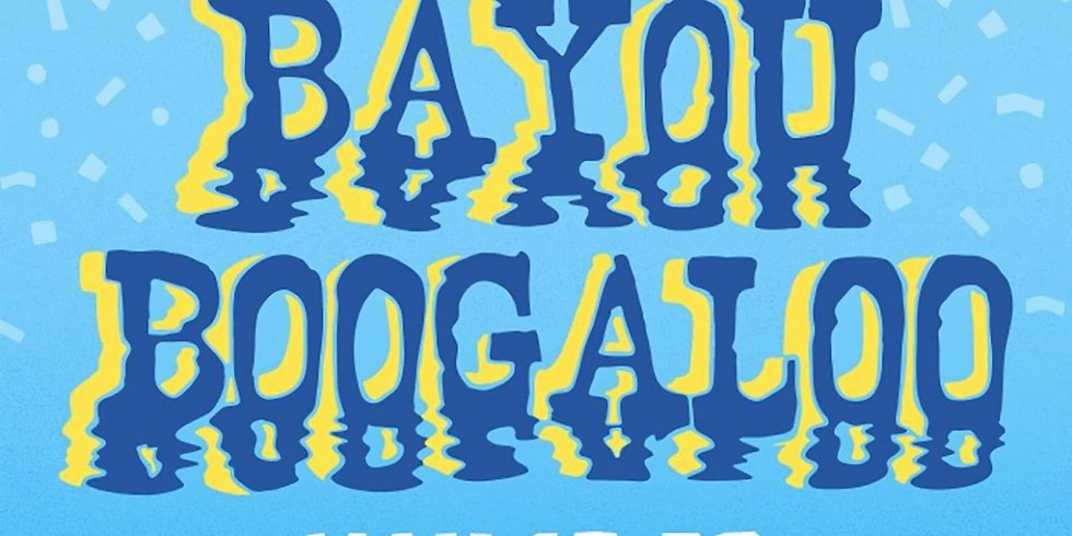 Bayou Boogaloo presented by Positive Vibrations Foundation