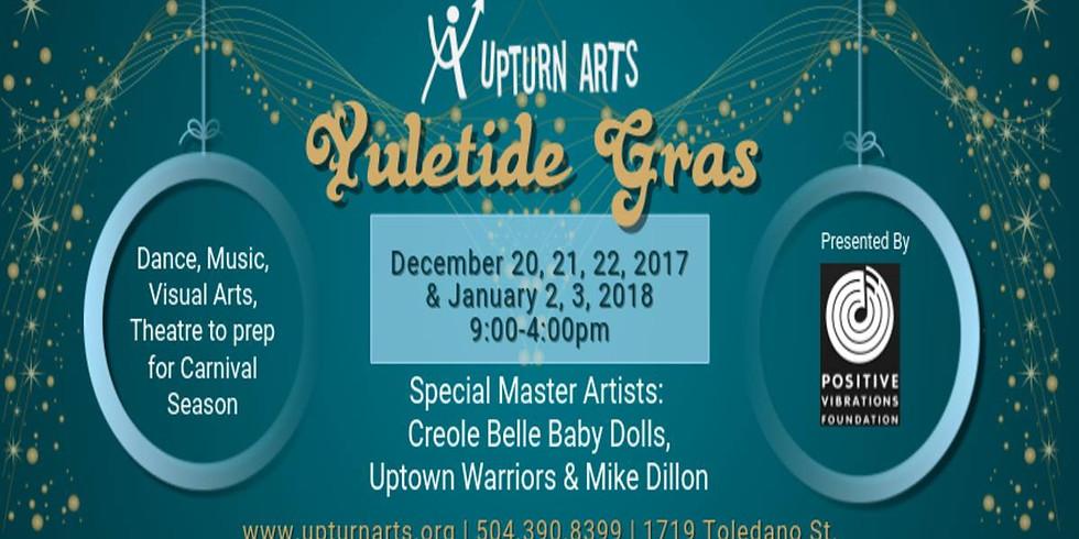 Yuletide Gras at Upturn Arts