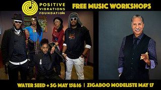 Positive Vibrations presents Free Music Workshops with Water Seed & Zigaboo Modeliste