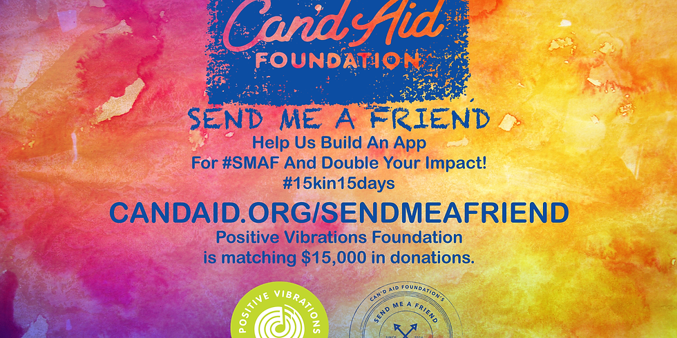 Help Us Build an App for Send Me A Friend! $15k matching campaign