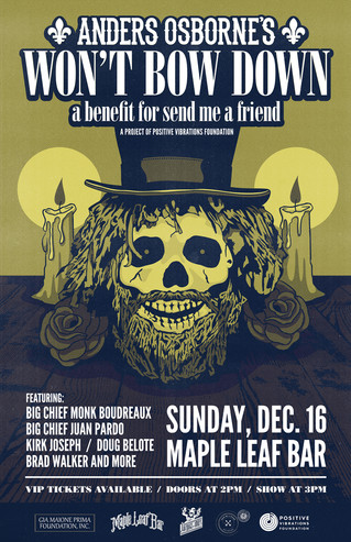 "Anders Osborne's ""Won't Bow Down"" benefiting Send Me A Friend"