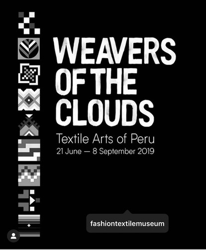 We were honored to be part of the exhibition at the British Textil Museum, Weavers of the Clouds, an exhibition dedicated to Peruvian textiles.
