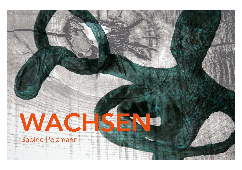 WACHSEN Sabine Pelzmann