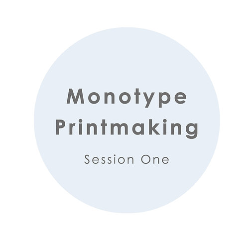 Monotype Printmaking Session 1 - Summer Art Sessions