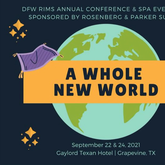9/22/21 - Wednesday - DFW RIMS Annual Conference - Grapevine, TX (Gaylord Hotel)