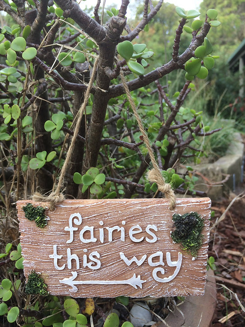Fairies This Way - fairy garden sign
