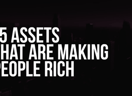 15 Assets That Are Making People RICH