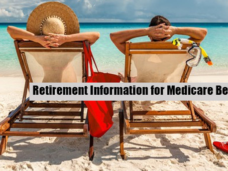 Retirement Information for Medicare Beneficiaries
