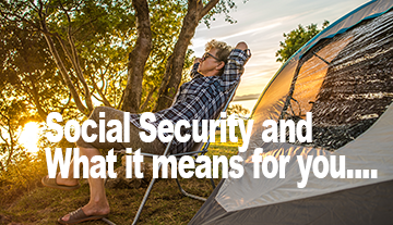 Social Security and What it Means for You....