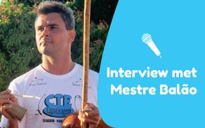 Interview met Mestre Balão van CTE Capoeiragem
