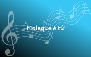 Lyrics - Moleque É Tú