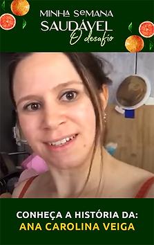 Confira como a Comunidade Saudável da Dani mudou a vida da Ana Carolina Veiga